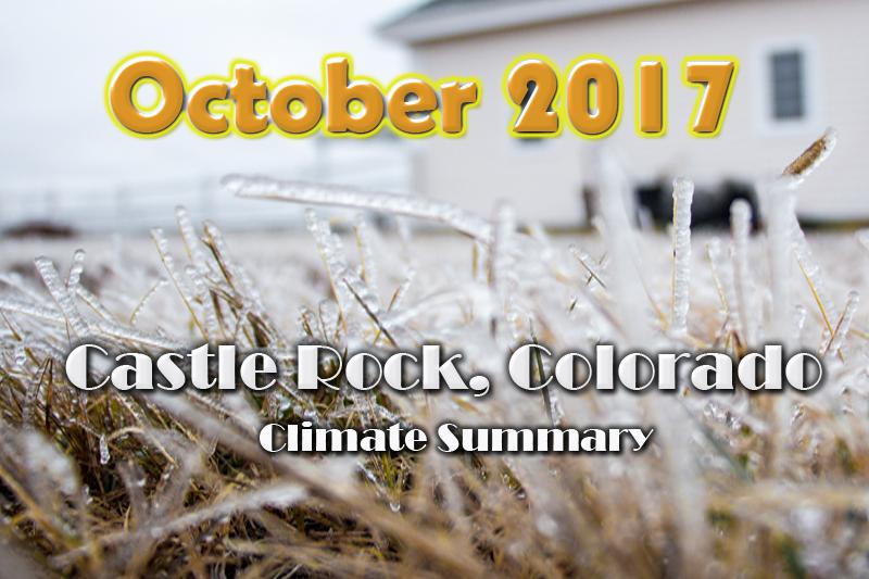 Castle Rock October 2017 Weather Summary