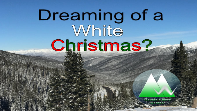 Still Dreaming of a White Christmas? – 12/20/2019