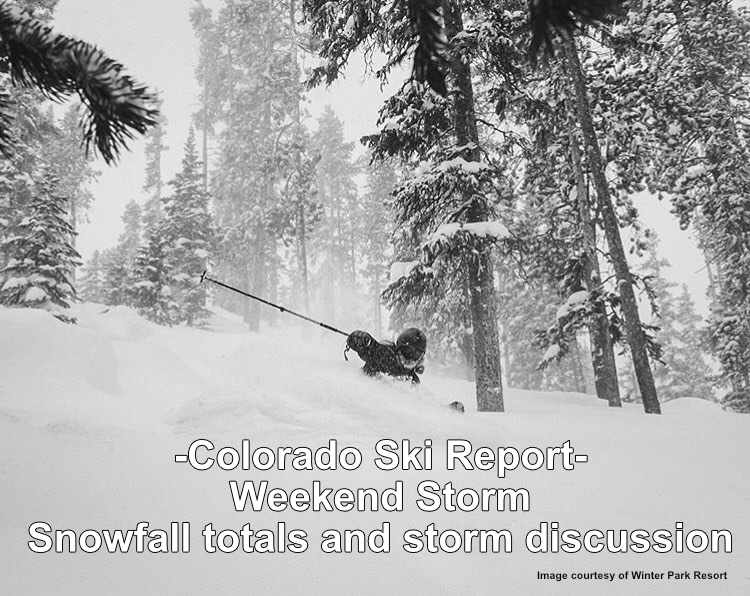 Colorado Mountains Saw Significant Snowfall This Weekend! – 12/15/2019