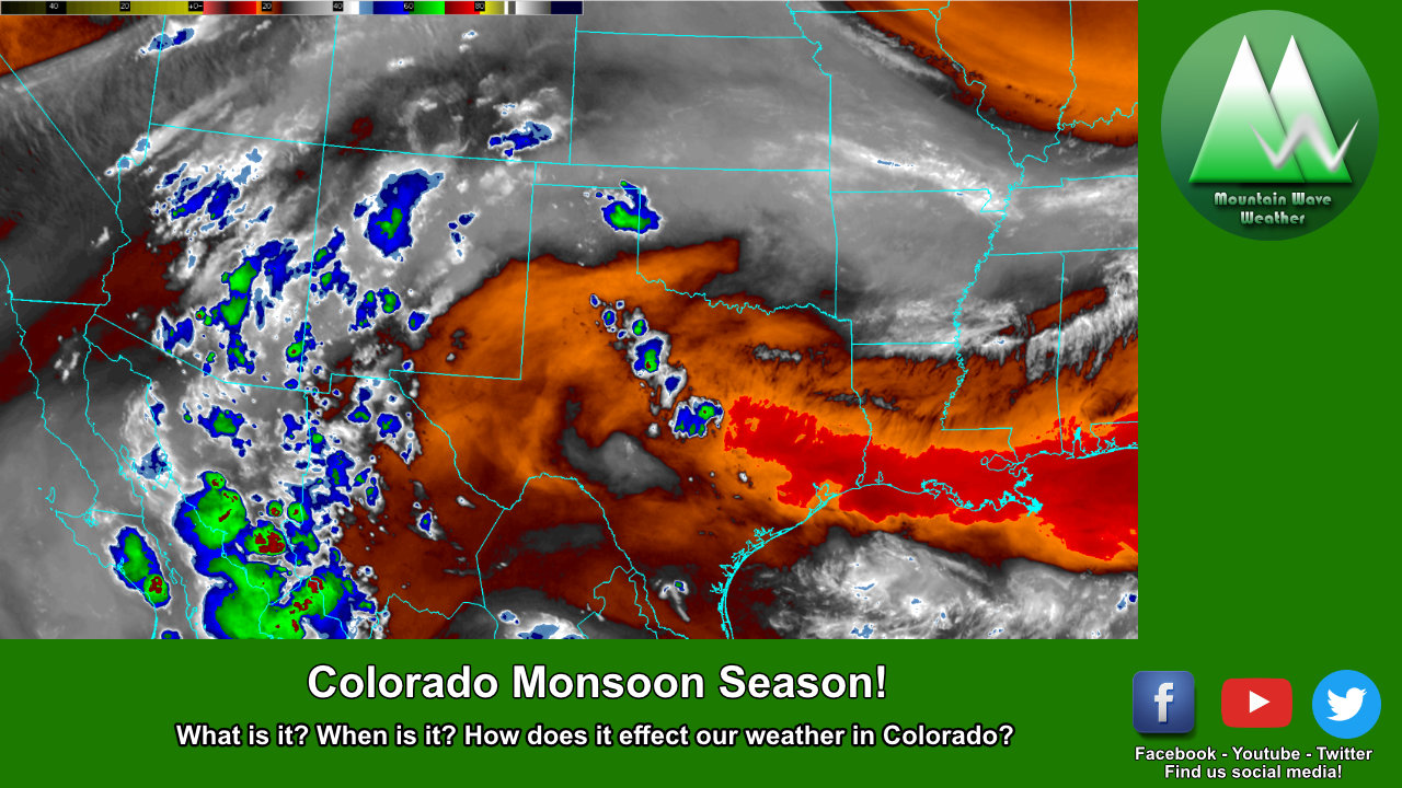 Colorado's Monsoon Season Is Approaching!