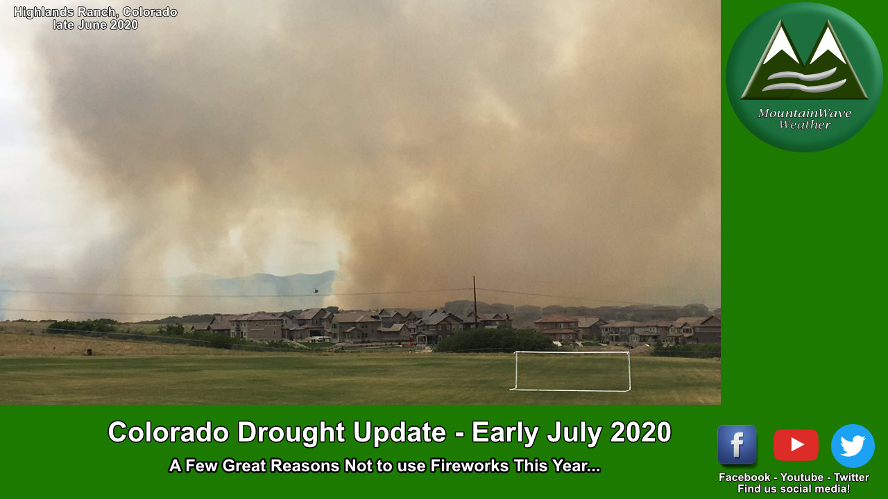 Tracking Colorado's Drought – Early July 2020